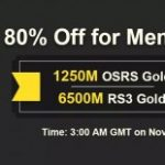 Group logo of Hurry to Become RSorder Member to Acquire Black Friday 80% Off OSRS Gold